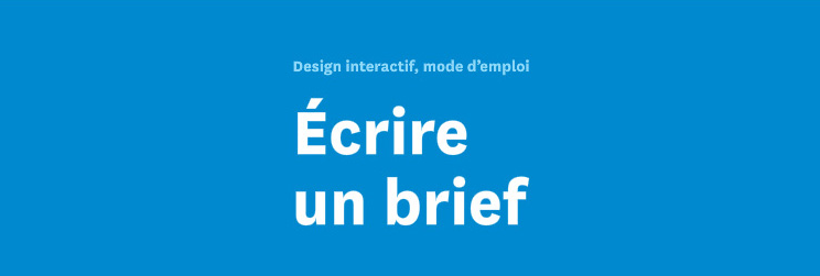 Ecrire un brief