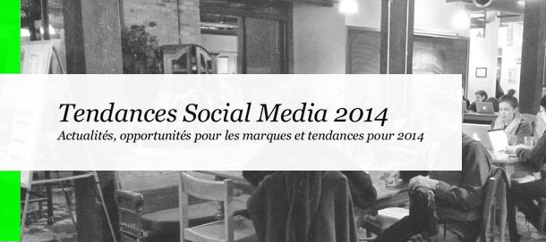 Les tendances du social Media en 2014